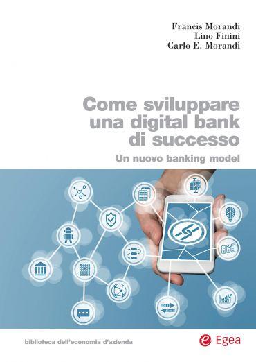 Come sviluppare una digital bank di successo