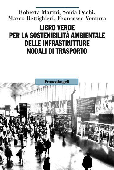 Libro Verde per la sostenibilità ambientale delle infrastrutture