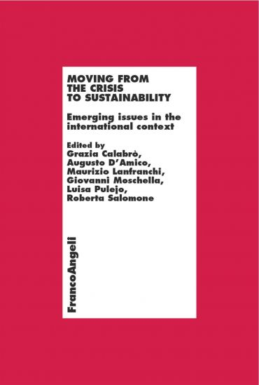 Moving from the crisis  to sustainability. Emerging issues in th