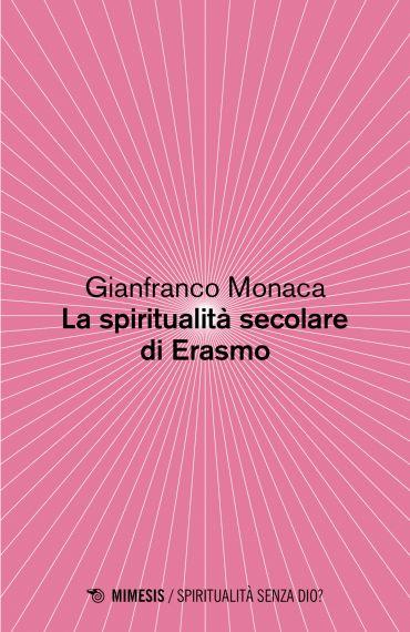 La spiritualità secolare di Erasmo ePub