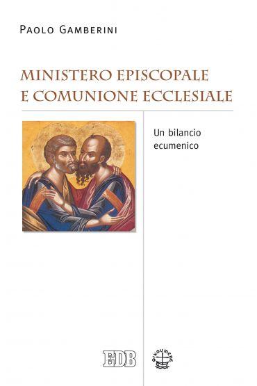 Ministero episcopale e comunione ecclesiale ePub