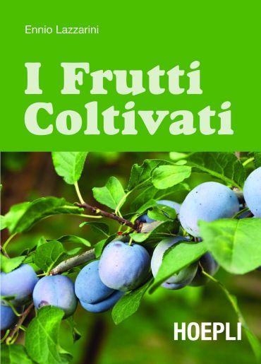 I frutti coltivati ePub