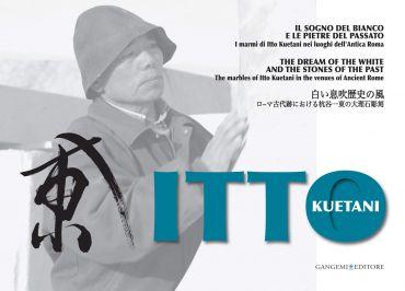 Itto Kuetani. Il sogno del bianco e le pietre del passato ePub