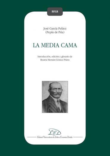 La media cama. José García Peláez (Pepín de Pría)