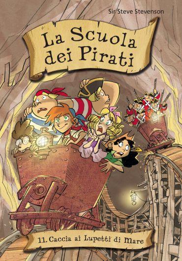 Caccia ai Lupetti di Mare. La scuola dei pirati. Vol. 11 ePub