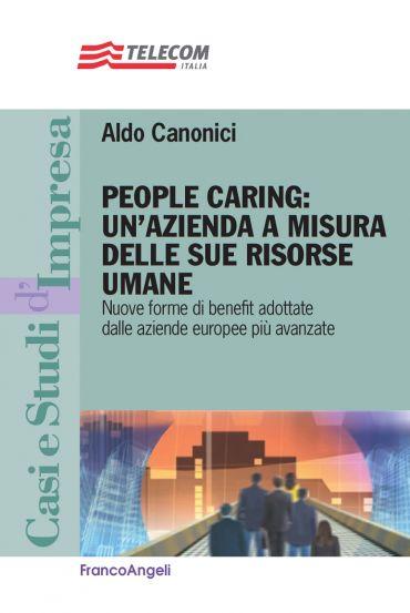 People caring: un'azienda a misura delle sue risorse umane. Nuov