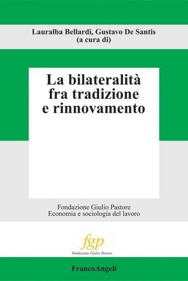 La bilateralità fra tradizione e rinnovamento
