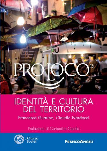 Pro Loco. Identità e cultura del territorio