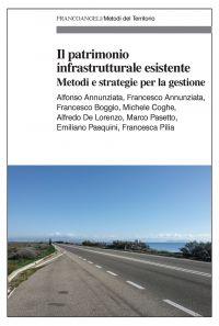 Il patrimonio infrastrutturale esistente