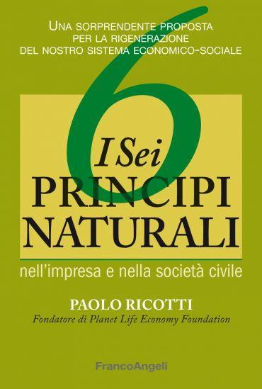 I sei principi naturali nell'impresa e nella società civile