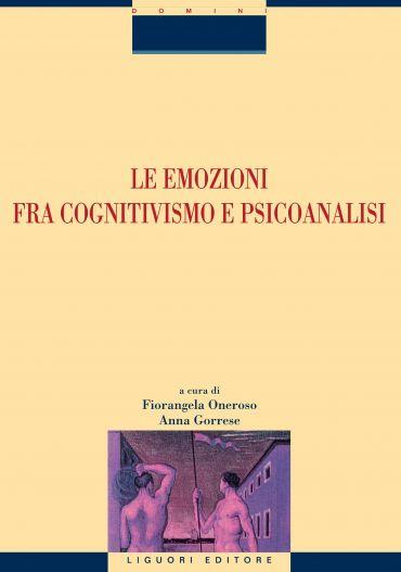 Le emozioni fra cognitivismo e psicoanalisi