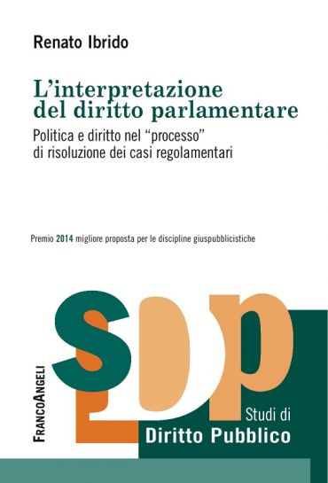 L'interpretazione del diritto parlamentare. Politica e diritto n