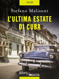 L'ultima estate di Cuba ePub