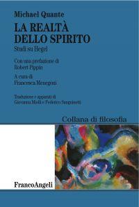 La realtà dello spirito. Studi su Hegel