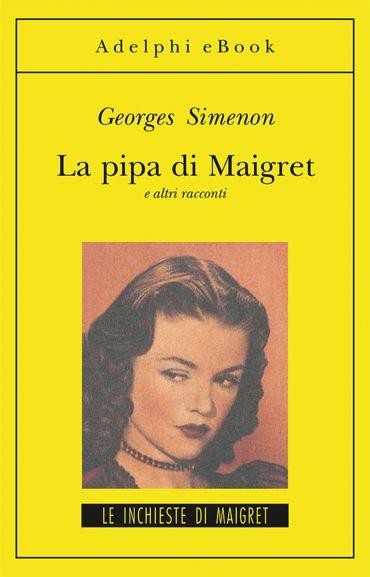 La pipa di Maigret ePub