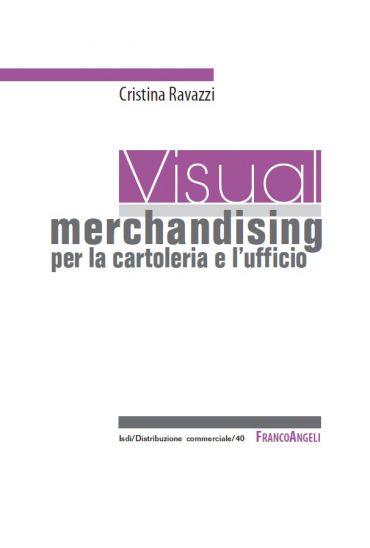 Visual merchandising per la cartoleria e l'ufficio ePub
