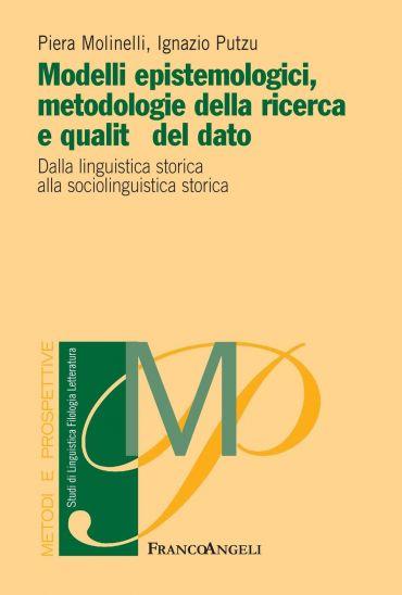 Modelli epistemologici, metodologie della ricerca e qualità del