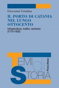 Il porto di Catania nel lungo Ottocento