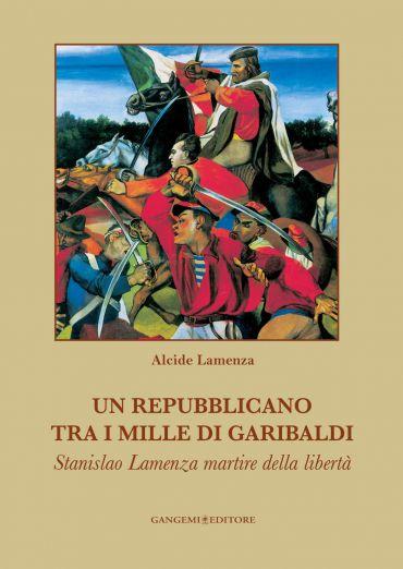 Un repubblicano tra i mille di Garibaldi