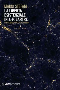 La libertà esistenziale in J.-P. Sartre ePub