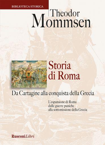 Storia di Roma. Da Cartagine alla conquista della Grecia ePub