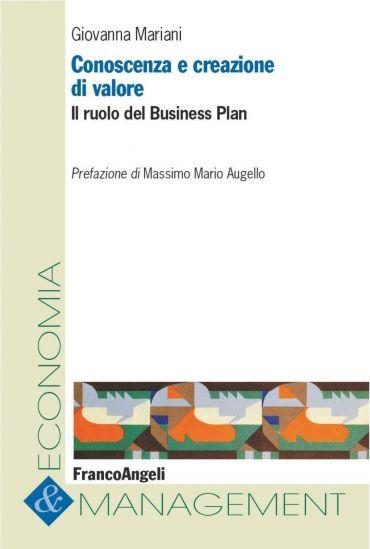 Conoscenza e creazione di valore. Il ruolo del Business Plan