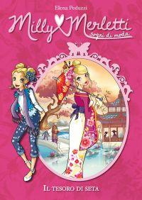 Il tesoro di seta. Milly Merletti. Sogni di moda. Vol. 5 ePub