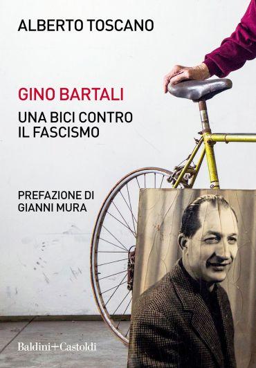 Gino Bartali. Una bici contro il fascismo ePub