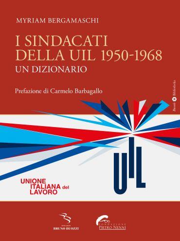 I sindacati della UIL 1950-1968