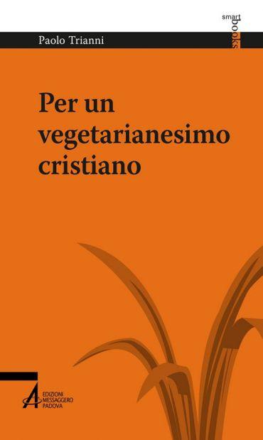 Per un vegetarianesimo cristiano