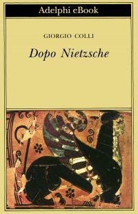 Dopo Nietzsche ePub