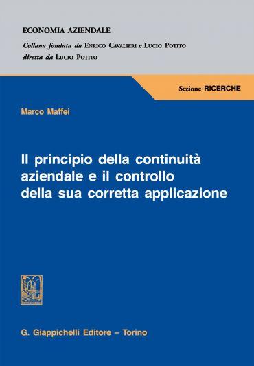 Il principio della continuità aziendale e il controllo della sua