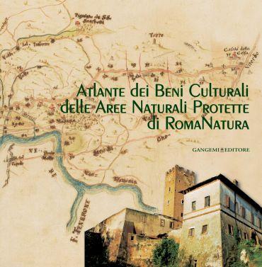 Atlante dei Beni Culturali delle Aree Naturali Protette di RomaN
