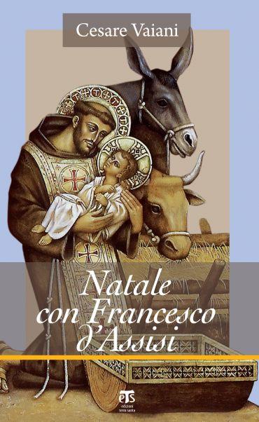 Natale con Francesco d'Assisi