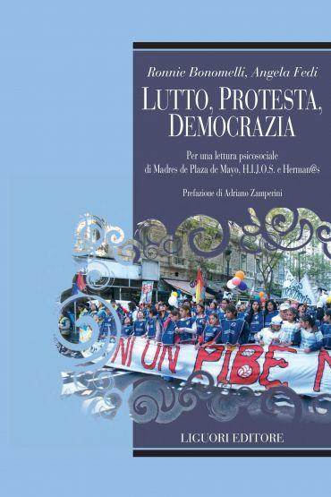 Lutto, protesta, democrazia