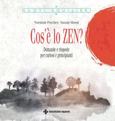 Cos'è lo zen? ePub