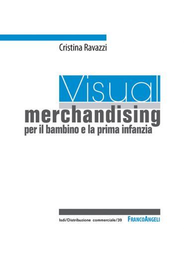 Visual merchandising per il bambino e la prima infanzia