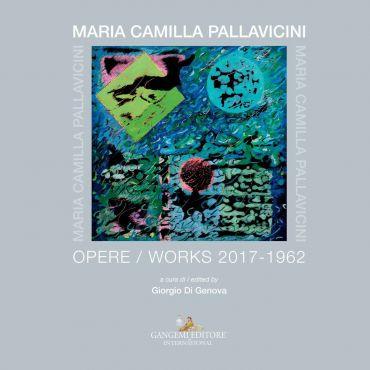 Maria Camilla Pallavicini. Opere / Works 2017-1962 ePub