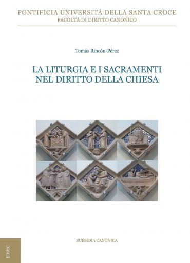 La liturgia e i sacramenti nel diritto della Chiesa ePub