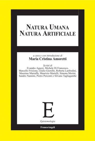 Natura umana, natura artificiale