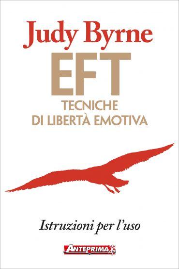 EFT: Tecniche di libertà emotiva ePub