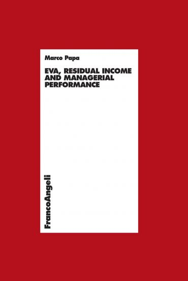 Eva, residual income and managerial performance