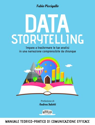 Sfoglia online Data Storytelling: Impara a trasformare le tue an