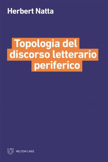 Topologia del discorso letterario periferico ePub