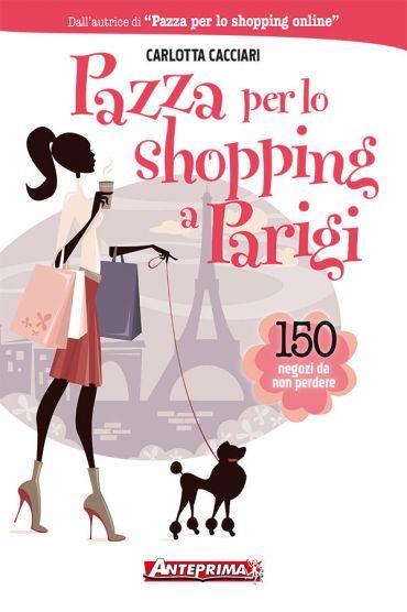 Pazza per lo shopping a Parigi ePub