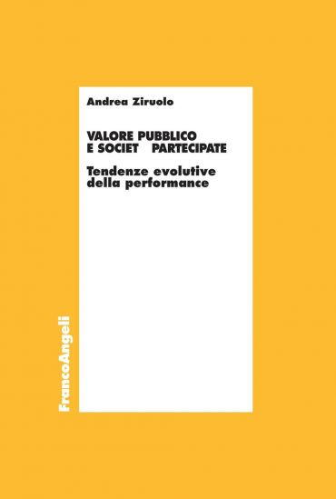 Valore pubblico e società partecipate. Tendenze evolutive della
