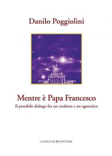 Mentre è Papa Francesco