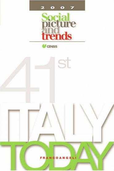 Italy Today 2007. Social picture and trends