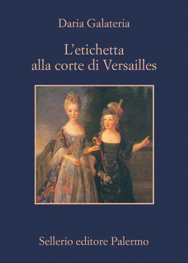 L'etichetta alla corte di Versailles ePub