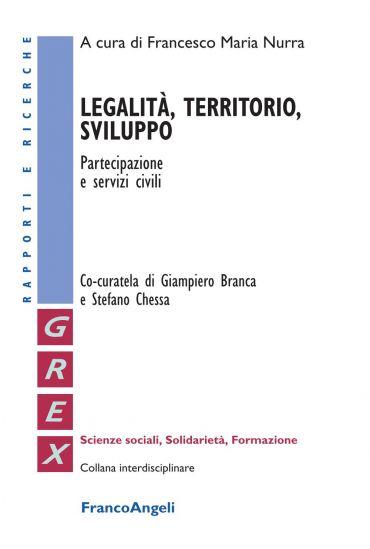 Legalità, territorio, sviluppo. Partecipazione e servizi civili